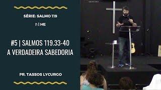 Download Lagu Salmos 119:33-40 | A VERDADEIRA SABEDORIA (por Tassos Lycurgo) Gratis STAFABAND
