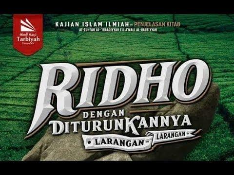 Mendalami Amalan Hati | Ridho Dengan Diturunkannya Larangan #2 | Ustadz Abu Haidar As-Sundawy
