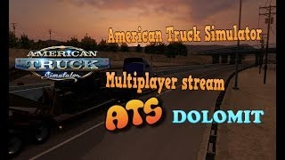 American Truck Simulator    multiplayer stream