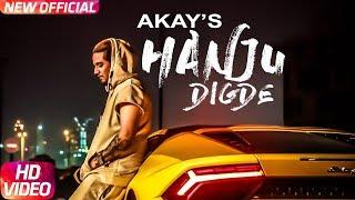 Hanju Digde (Full Video) | A Kay ft Saanvi Dhiman | Western Penduz | Latest Punjabi Song 2018