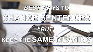 Change Sentence With Same Meaning