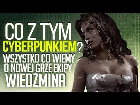 Nowa Gra Twórców Wiedźmina! Co Wiemy O Cyberpunku 2077? [tvgry.pl]