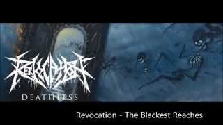 Revocation - The Blackest Reaches