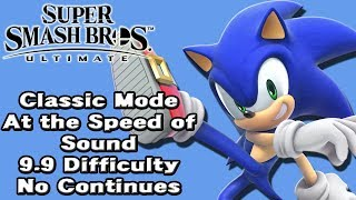 Super Smash Bros. Ultimate (Classic Mode 9.9 Intensity No Continues | Sonic The Hedgehog)