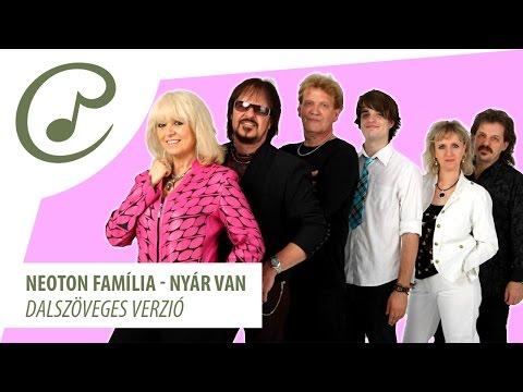 Neoton Família - Nyár Van (dalszöveggel - Lyrics Video)*