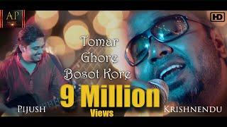 Tomar Ghore Bosot Kore | Krishnendu | Pijush Chakraborty | Music Video