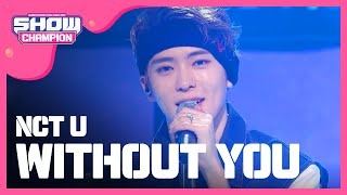 Download Lagu (ShowChampion EP.183) NCT U - WITHOUT YOU Gratis STAFABAND