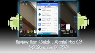 Review Rom Getak L ALcatel Pop C3 (4033a,x,d,e DL 700) ESPAÑOL