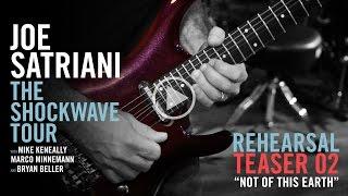 """Joe Satriani - ツアー・リハーサルから""""Not Of This Earth""""の一部映像を公開 Teaser #2 thm Music info Clip"""