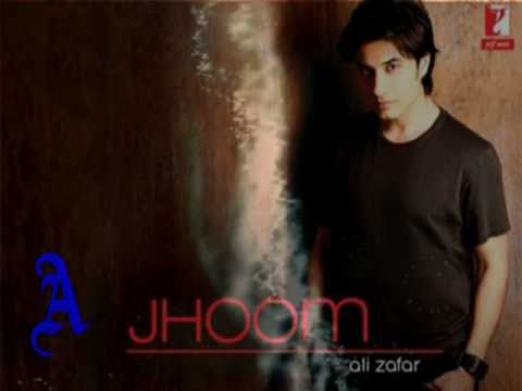 Ali Zafar - Jhoom - Jab Say Dekha