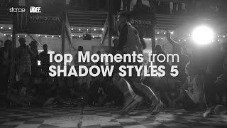 Najlepsze momenty na Shadow Styles 5
