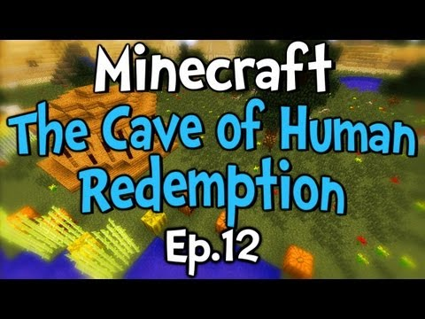 Minecraft - Cave of Human Redemption w/ Clash Ep.12