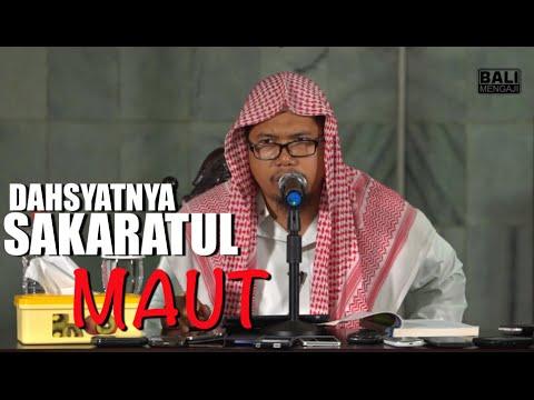Dahsyatnya Sakaratul Maut - Ustadz Mizan Qudsiyah Lc