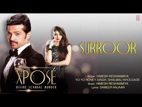 The Xpose: Surroor | Full Audio Song | Himesh Reshammiya, Yo Yo Honey Singh