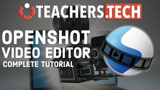 OpenShot Video Editor 2018 Tutorial - Designed for Beginners