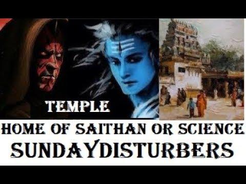 கோவில்கள் சைத்தான் இல்லமா? | Temple - Science or Saithan | SundayDisturbers