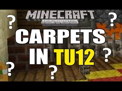 Minecraft (Xbox360) Carpets coming in Title Update 12 (TU12)