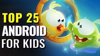 Top 25 Android Games for Kids of All Time