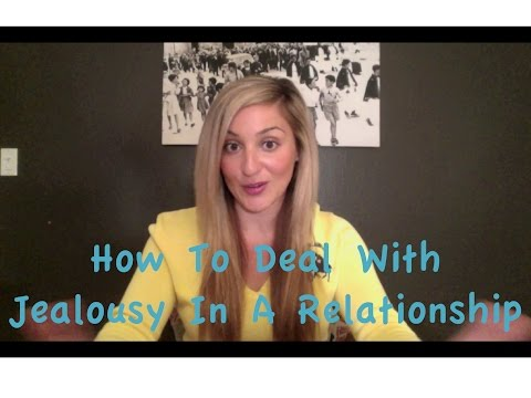 How To Deal With Jealousy In A Relationship