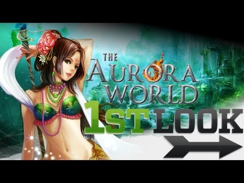 The Aurora World - First Look