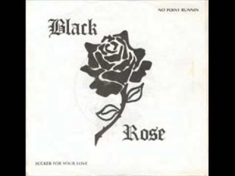 Black Rose - Sucker For Your Love NWOBHM