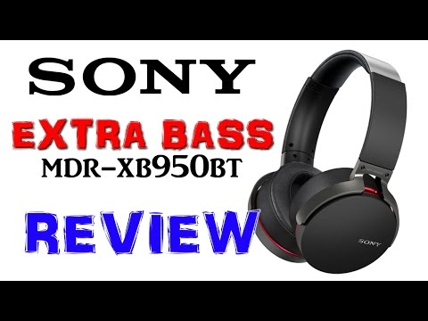 Sony Extra Bass Bluetooth MDR-XB950BT Headphones Review