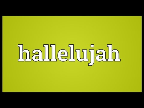 Hallelujah Meaning