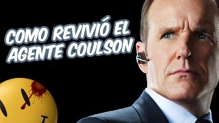 Cinexceso FAQ: Como revivió el Agente Coulson