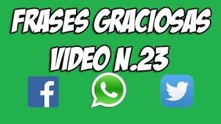 Estados Y Frases Para WhatsApp - Facebook - Twitter - Graciosas #23