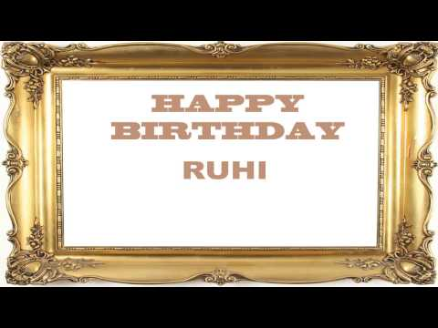 Ruhi   Birthday Postcards & Postales - Happy Birthday