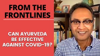Fact File: Can Ayurveda Be Effective Against COVID-19?