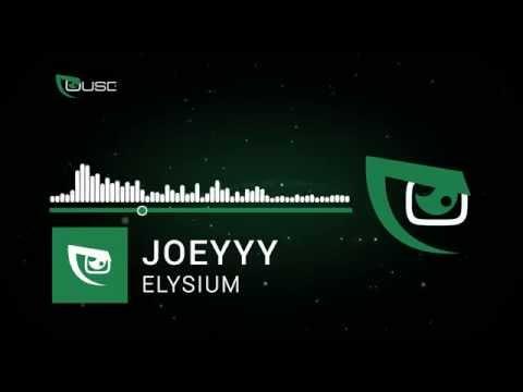 Joeyyy - Elysium [7ouse Exclusive]