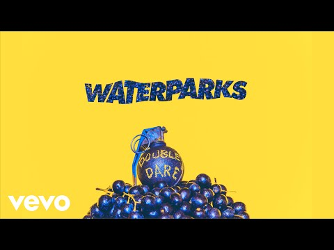 Waterparks - Stupid For You