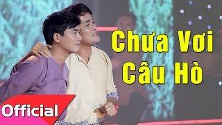 Chưa Vơi Câu Hò - Lê Sang ft. Chế Thanh [MV HD]