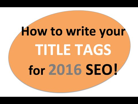 SEO Title Tag Tutorial 2016 - BOOST Rankings & CTR!