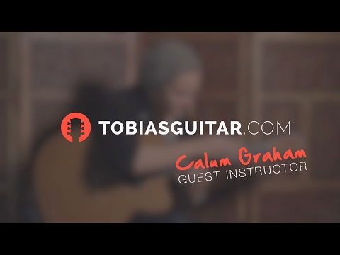 NEW GUEST INSTRUCTOR: Fingerstyle Guitar Lessons With Calum Graham