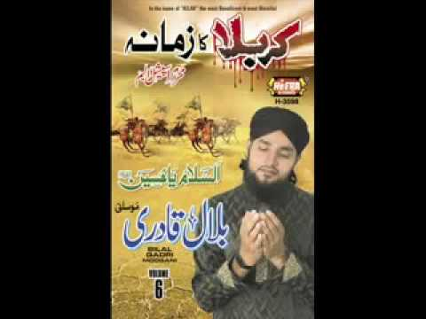 Youtube - Ya Hussain Ibne Ali By Bilal Qadri Gambat.flv video