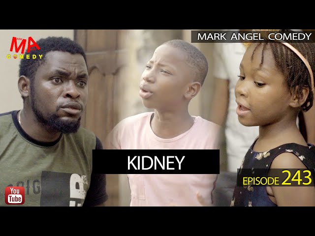 KIDNEY (Mark Angel Comedy) (Episode 243) thumbnail
