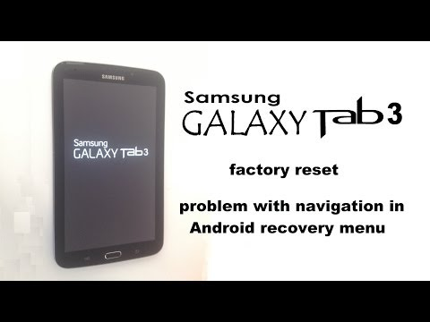 Samsung GALAXY Tab 3 7.0 - Unlock Password / Factory Reset - navigation problem in the Recovery menu