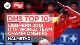 DHS ITTF Top 10 - 2018 World Team Championships