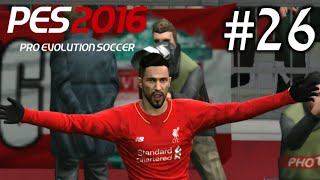 PES 2016-Become a Legend #26 (Liverpool) | STOPER ?!? | ☆ SRB/HRV/BIH Gameplay ☆