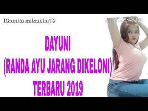 BEST DJ  2019 FULL DAYUNI RANDA AYU JARANG DIKELONI