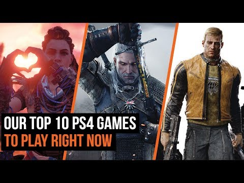 Top 10 PS4 Games To Play Right Now