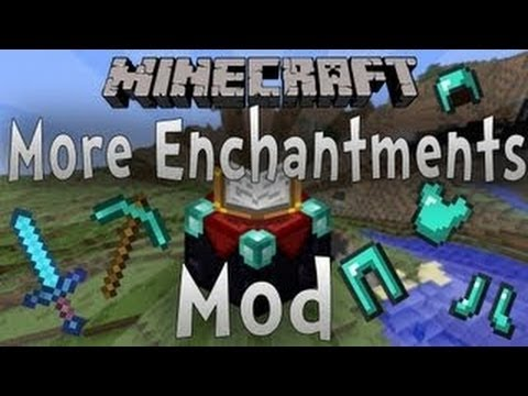 Minecraft 1.7.4 Mods   Enchantments Plus Mod (More Enchantments Mod)