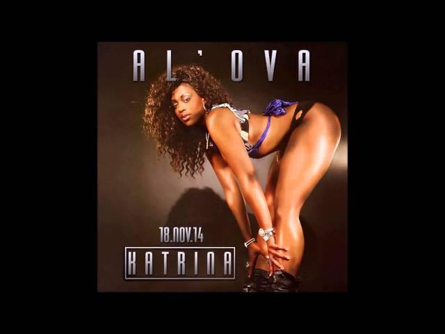 AL'OVA - Katrina  (Audio)