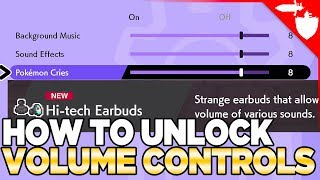 How to Unlock Volume & SFX Controls / Get Hi-tech Earbuds in Pokemon Sword and Shield