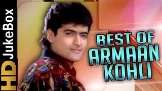 Best Of Armaan Kohli Songs Jukebox | Bollywood Superhit Songs Collection | Evergreen Hindi Songs