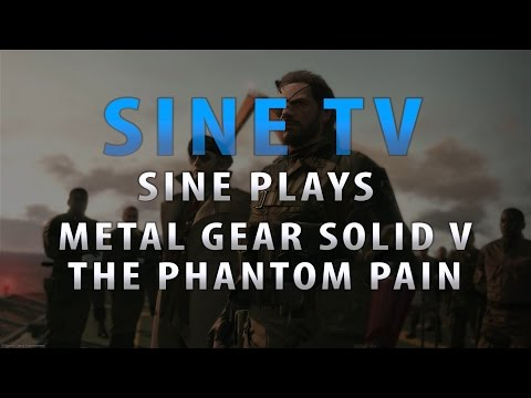 "Sine Plays MGSV: The Phantom Pain - Side Ops & ""Staff  Procurement"" Ep 1"