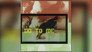 Cherokee Death Cats - Do To Me (Official Audio)