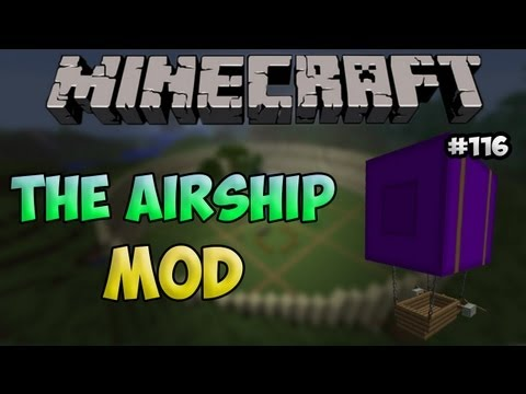 Ep. 116 | The Airship Mod | Minecraft Mod Showcase